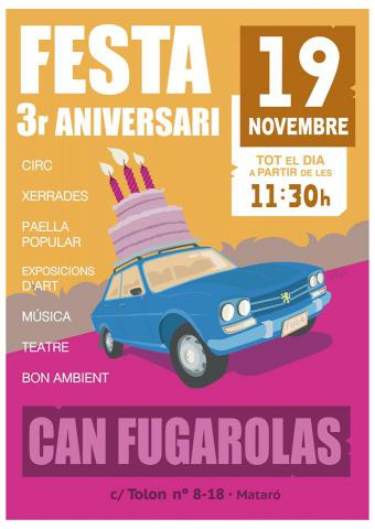 Festa 3er Aniversari Can Fugarolas 19 de Novembre