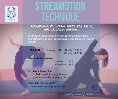 Curs de STREAMOTION TECHNIQUE ® 31/03/2019 Can Fugarolas